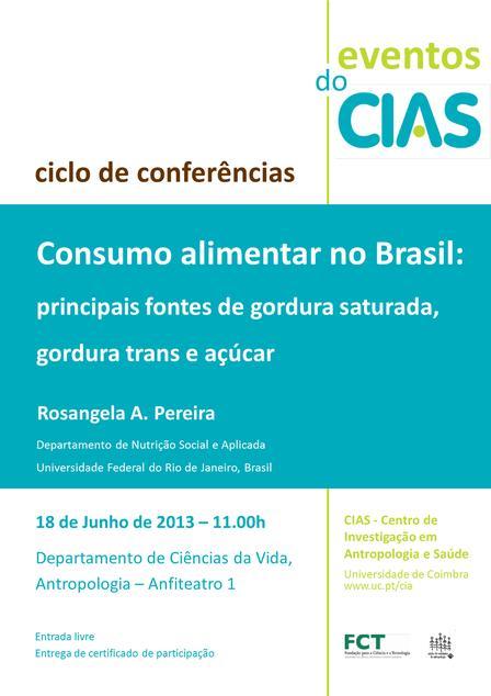 Consumo alimentar no Brasil: principais fontes de gordura saturada, gordura trans e açúcar