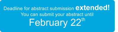 Deadline for abstract submission extended! You  can submit your abstract until February 22th