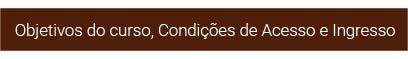 btn_Objectivos-condicoes-acesso
