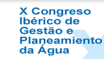 X Congresso Ibérico de Gestão e Planeamento da Água - foto