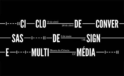 Ciclo de Conversas Design+Multimédia
