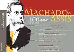 Cartaz - Machado de Assis: 100 Anos