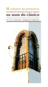 Cartaz - 2º Colóquio da Primavera: Os Usos dos Clássicos