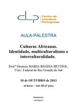 Cartaz - Culturas Africanas. Identidade, multiculturalismo e interculturalidade