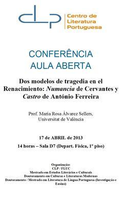 Cartaz - os modelos de tragedia en el Renacimiento: Numancia de Cervantes y Castro de António Ferreira