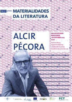 Cartaz - Alcir Pécora: «Contracultura, experimentalismo e desbunde na prosa brasileira dos anos 60 e 70»