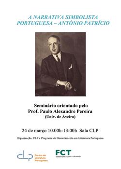Cartaz_Seminário A Narrativa Simbolista Portuguesa — António Patrício