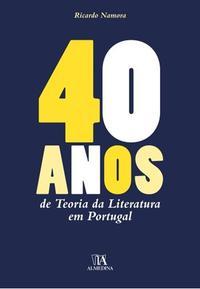 Capa - 40 Anos de Teoria da Literatura em Portugal