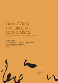 Capa - Uma Coisa na Ordem das Coisas: Estudos para Ofélia Paiva Monteiro