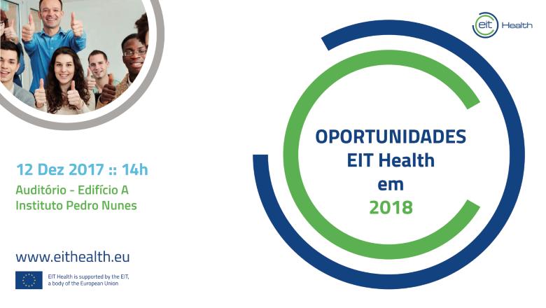 Sessão de Apresentação Oportunidades EIT Health 2018
