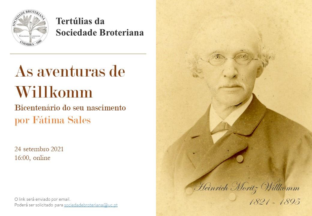 Tertúlias da Sociedade Broteriana: As aventuras de Willkomm, Bicentenário do seu nascimento