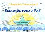 I Seminário Internacional Educação para a Paz