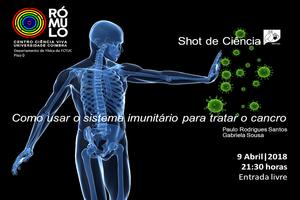 Como usar o sistema imunitário para tratar o cancro