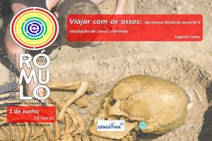 Viajar com os ossos: da nossa história natural à resolução de casos criminais.thumb.jpg