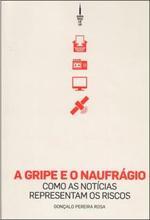 A gripe e o naufrágio