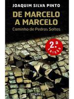 De marcelo a Marcelo : caminho de pedras soltas