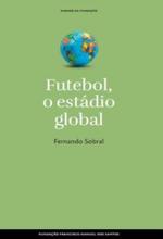 Futebol, o estádio global