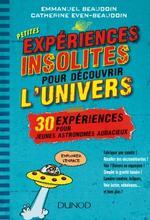 Petit expériences insolites pour découvrir l`univers