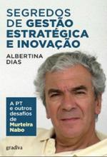 Segredos de gestão estratégica e inovação