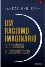 Um racismo imaginário islamofobia e culpabilidade