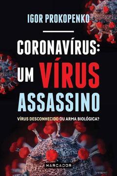 Coronavirus virus assassino