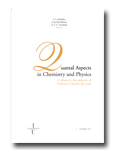 Quantal Aspects in Chemistry and Physics